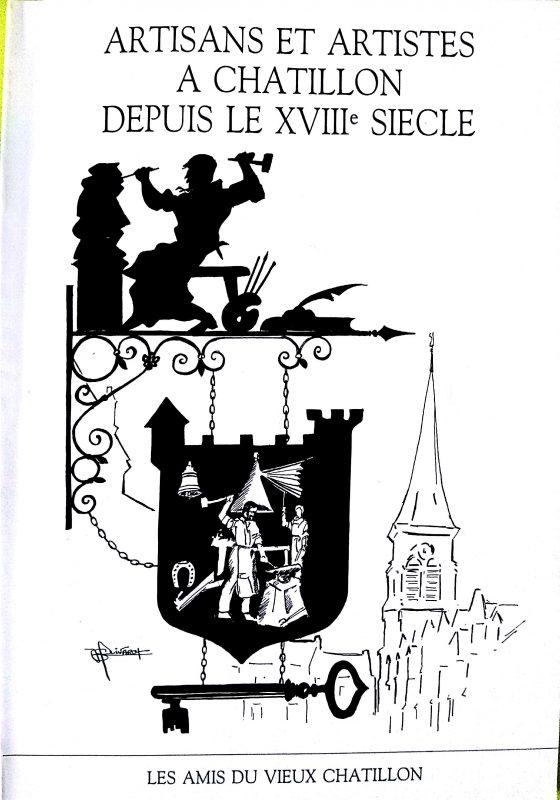 Artistes et artisans à Châtillon depuis le XVIIIe siècle